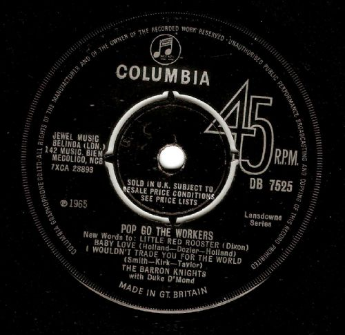 THE BARRON KNIGHTS Pop Go The Workers Vinyl Record 7 Inch Columbia 1965